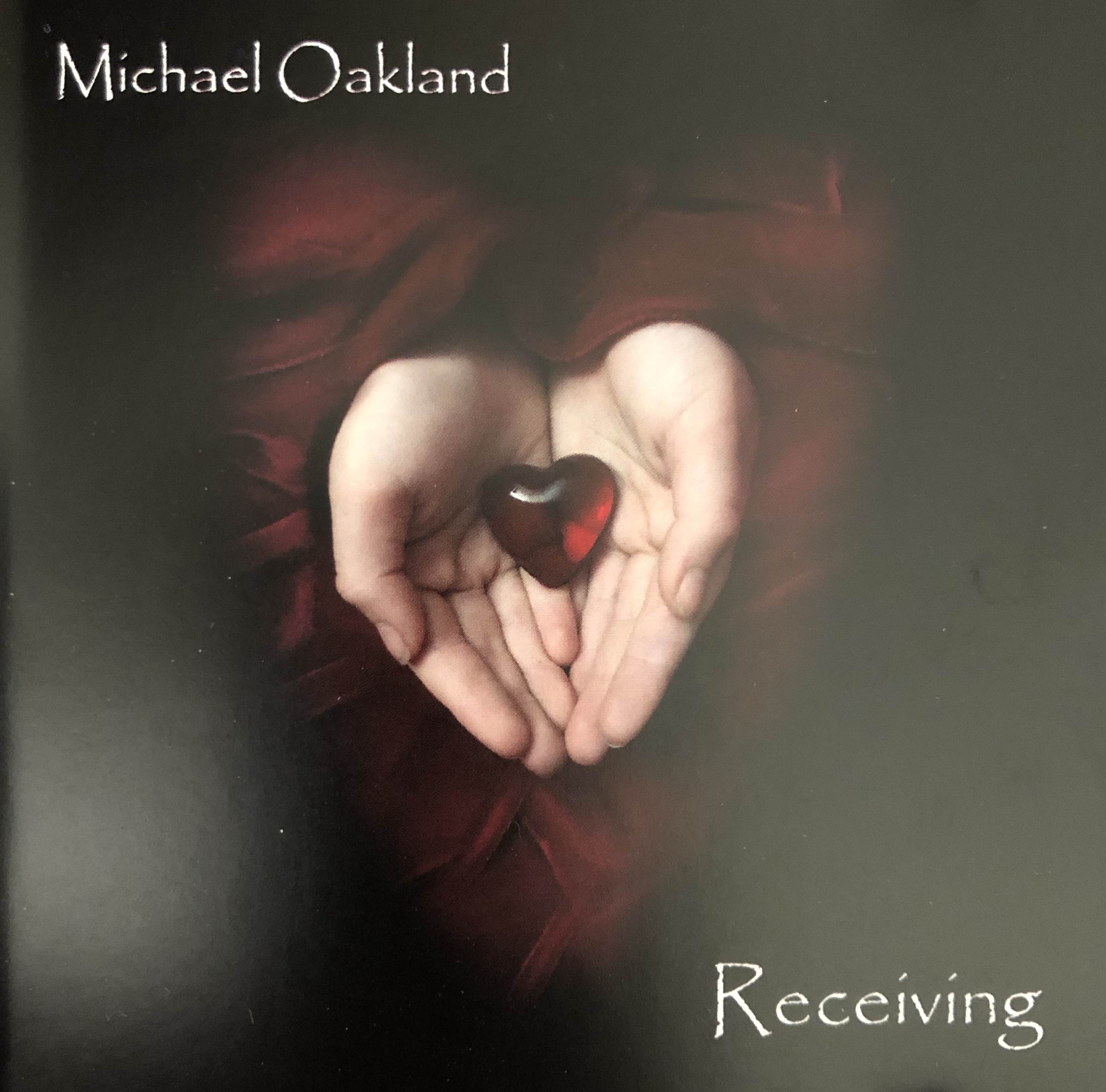 Michael Oakland: Receiving